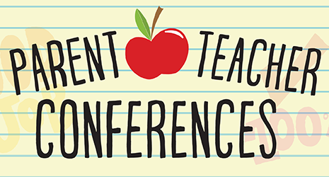 Parent Teacher Conferences Nov 5th & Nov 7th
