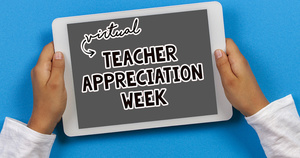 May 4-May 8 is Teacher Appreciation!